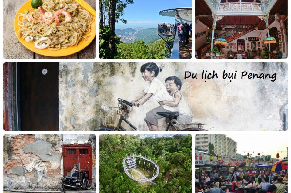 Du Lịch Bụi Penang Malaysia